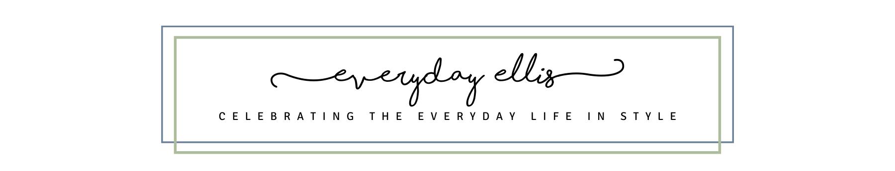 Everyday Ellis